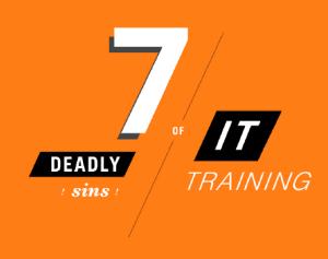 7_sins_of_IT_training